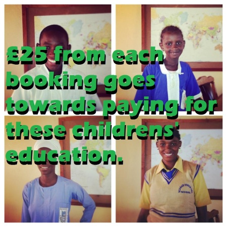 £25 of your booking will pay for childrens' education